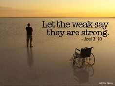 My life in progress: let the weak say I am strong-Joel Strong Bible, I Am Strong, Jesus Scriptures, Healing Scriptures, Bible Quotes About Faith, Bible Verses Quotes, Christian Soldiers, Spiritual Messages, God Prayer