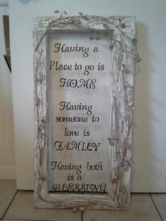 Old window ... painted it .. added the vine thingys.. added wording