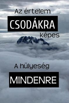 Read Idézetek from the story Az új lány (SZJG) by DemjenMikka (Bogi XD) with 685 reads. Motivational Quotes, Inspirational Quotes, Fitness Motivation, Funny Cute, Funny Photos, Quotations, Qoutes, Funny People, Poems