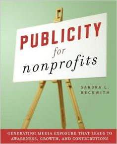 This book shows you how to capture the public's attention with successful publicity strategies geared specifically for nonprofit organisations. Fascinating nonprofit case studies, detailed instructions, and a rich array of publicity tools and tactics will help your nonprofit organisation.
