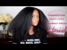 SheaMoisture Smooth and Repair Blow Out Cream Tutorial - http://community.blackhairinformation.com/video-gallery/natural-hair-videos/sheamoisture-smooth-repair-blow-cream-tutorial/#naturalhairvideos