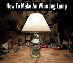How To Make An Upcycle Wine Jug Lamp - DIY Gift World