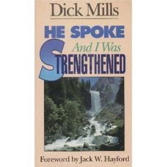 He Spoke and I Was Strengthened (Mass Market Paperback)  http://zokupopmaker.com/amazonimage.php?p=0962901105  0962901105