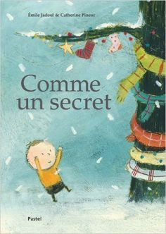 Amazon.fr - Comme un secret - Emile Jadoul, Catherine Pineur - Livres