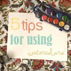 These are some ideas, or tips for using watercolors! (just for beginners...like me!)