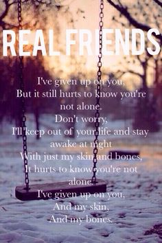 I've Given Up on You // Real Friends