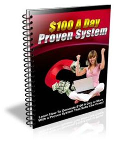 $100 A Day Proven System