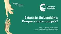"""""""Extensão Universitária: por que e como cumprir?"""""""