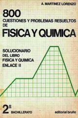 un papa de cuarenta y tantos...y su escuela de padres: 800 CUESTIONES Y PROBLEMAS RESUELTOS DE FISICA Y Q...
