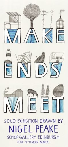 making ends meet side a Peake Dundee University, Typography Fonts, Lettering, Make Ends Meet, Architecture Student, Graphic Design Inspiration, Gallery, Drawings, Illustration