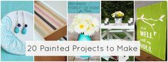 20 Painted Projects to make and add color.