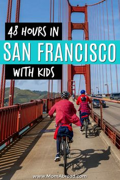 From fun in festive Fisherman's Wharf to exploring the Golden Gate Bridge by bike, here's how to spend a perfect 48 hours in San Francisco, California USA with kids! San Francisco With Kids, San Francisco Travel, Fisherman's Wharf San Francisco, Us Travel Destinations, Travel With Kids, Family Travel, United States Travel, Travel Inspiration, Travel Ideas
