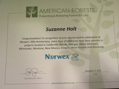 Norwex American Forest award - Norwex planted 25,000 trees in honor of consultants this fall.