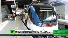 Panamá estrenará el primer metro de toda Centroamérica a finales de este año – Video en RT
