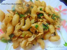 Pepper, Chilli and Vanilla: Chicken Pasta in Mustard Sauce