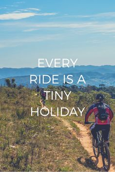 Every ride is a tiny holiday #cycling #adventure
