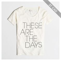 J.Crew Factory these are the days collector tee