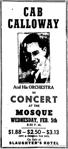 ... the Richmond Afro American - 66 years ago today Cab Calloway played The Mosque (now The Landmark Theater). Tickets were $1.88 to $3.13, including tax!