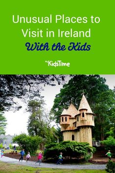Unusual Places to Visit in Ireland With the Kids Child Friendly Garden, Ireland Holiday, School Holidays, Family Travel, Family Trips, Ireland Travel, Windmill, Amazing Gardens, Kids Playing