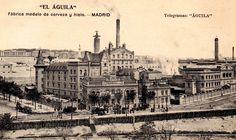 La Fábrica de Cerveza El Aguila de Madrid. Fundada en 1900. Situada justo enfrente de la estación de Delicias.