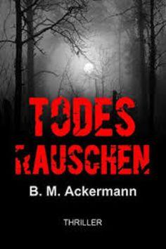 Todesrauschen, Ackermann