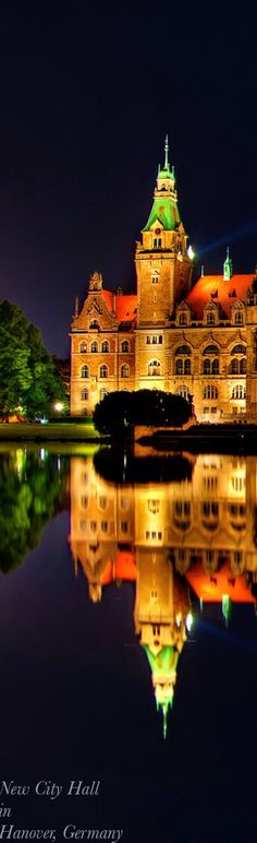 Reflecltions - New City Hall in Hanover,  GERMANY Ⓓ◡Ⓓ