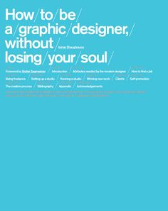 How to Be a Graphic Designer Without Losing Your Soul  Need to buy this book.