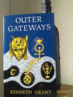 thekelayahobjective: Outer Gateways by occultist, writer, shit house rat insane magician extraordinaire Kenneth Grant. As a pupil of both Aleister Crowley and Austin Osman Spare, Grant fused Thelemic and chaos magick heralding the Aeon of Ma'atand threw in Lovecraftian mythos, outer-cosmical entities and focused on the Qliphoth and Typhonian worship. His magnum opus consists of three trilogies as well as several books of short stories. His writing became increasingly erratic and obscure…