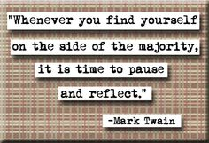 Mark Twain Pause and Reflect Quote Magnet or Pocket Mirror Great Quotes, Quotes To Live By, Me Quotes, Motivational Quotes, Inspirational Quotes, Mark Twain Quotes, Reflection Quotes, Sweet Words, Quotable Quotes