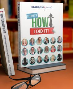 "Get the bonus interview for the book, ""Here's How I Did It!"" with Mark Edward Brown and Raam Anand of Stardom Books"