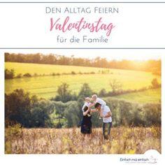 Bei der Suche nach Ideen für den Valentinstag bin ich auf dieses Konzept gestoßen - Valentinstag als Familie feiern. Egal, ob am 14.2. oder einem anderen Datum - mit diesem Tag machst Du Mann und Kindern ein Geschenk. #Valentinstag #Familie