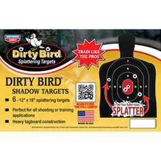 Dirty Bird Shadow Silhouette 12×18 Target