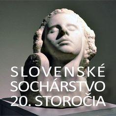 Stála expozícia: Slovenské sochárstvo 20. storočia zo zbierok Galérie Miloša Alexandra Bazovského v Trenčíne Statue, Sculpture, Author, Sculpting, Sculptures