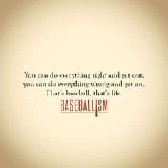 Just as in life as in baseball, if you don't have your heart in the right place. You can win and still lose or lose and still win. Baseball teaching life lessons at its best.