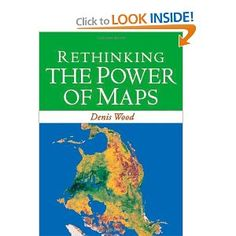 Rethinking the Power of Maps by Denis Wood    $23.79    A contemporary follow-up to the groundbreaking Power of Maps, this book takes a fresh look at what maps do, whose interests they serve, and how they can be used in surprising, creative, and radical ways. Denis Wood describes how cartography facilitated the rise of the modern state and how maps continue to embody and project the interests of their creators. He demystifies the hidden assumptions of mapmaking and explores the promises and…