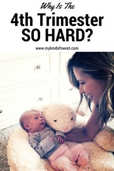 Why Is The Forth Trimester So Hard?   My Kind Of Sweet   postpartum   motherhood inspiration   4th trimester   new mom   pregnancy   forth trimester