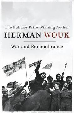 War and Remembrance  Author Herman Wouk