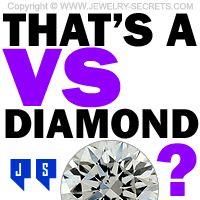 ►► THAT'S A VS DIAMOND? ►► Jewelry Secrets