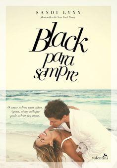 Black para Sempre (Forever Black) - Sandi Lynn | #Resenha