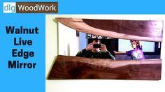 Walnut Live Edge Mirror - YouTube