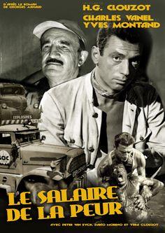 Le Salaire de La Peur (1951)  By Henri-Georges Clouzot  Yves Montand - Charles Vanel
