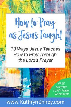 Do you want to know how to pray? Want to pray more effectively? Look no further than the Lord's Prayer where Jesus teaches us to pray in 10 key lessons. Teaching On Prayer, Learning To Pray, Prayer List, Lord's Prayer, Faith Prayer, Bible For Kids, Quotes For Kids, Quotes Children, Lords Prayer Crafts