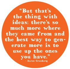 Karen Greenburg Quote -ideas