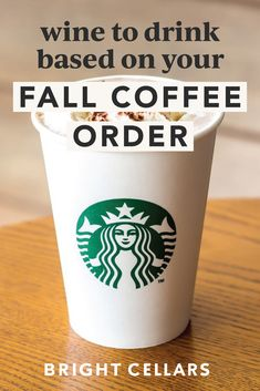 It's PSL season! The wind as a slight chill in it and you can get a pumpkin spiced latte just about anywhere! Use this guide to find the best wines to try based on your fall starbucks order Pumpkin Spice Latte, A Pumpkin, Hot Coffee, Coffee Cups, Bright Cellars, How To Order Starbucks, Wine Guide, Autumn Coffee, Food Obsession