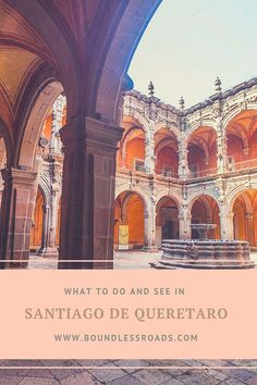 All the things you can do in Santiago de Queretaro, a beautiful colonial city to explore and enjoy in and out. Let me help you find your way around it. Romantic Destinations, Amazing Destinations, Travel Hacks, Travel Tips, Travel Guides, Best Beaches In Mexico, Travel Around The World, Around The Worlds, Places To Travel