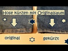 Hose kürzen - mit Originalsaum am Bsp. Jeanshose [Do it yourself] - YouTube