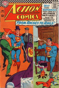I'm not sure which tableau is sexier; the way Dapper and Dandy millionaire Supes is wielding his hips and working that cane, or the idea of rough and raunchy randy hobo Supes?!?