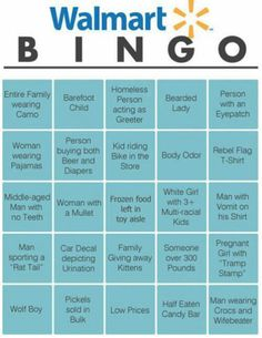 Meanwhile at Walmart bingo!! What an awesome birthday game! PRINT THIS AND PLAY NEXT TRIP... FOLLOW THIS BOARD FOR GR8 PICS OF CRAZY WALMART PEOPLE DAILY..