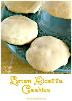 Lemon Ricotta Cookies - A deliciously fresh recipe from Life With Lorelai. This flavorful cookie has a heavenly aroma. #Cookie #Recipe #Lemon #Ricotta