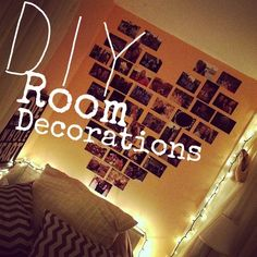 5 Easy DIY Room Décor Ideas! Want to make your room cute and personalized without the cost of expensive room décor? Try out some of these quick and easy, do it yourself, room decorations! With a little time, and more importantly a little money, you can transform your space! Picture Heart